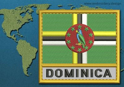 This Flag of Dominica Text with a Gold border design was digitized and embroidered by www.embroidery.design.