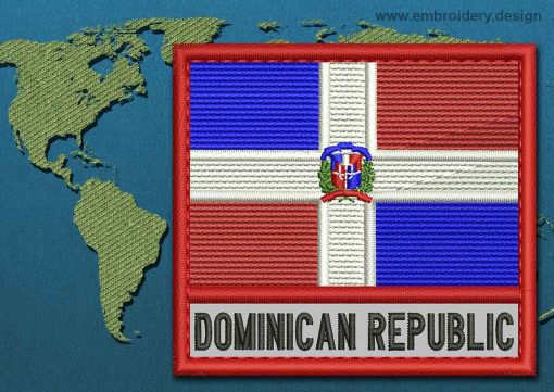 This Flag of Dominican Republic Text with a Colour Coded border design was digitized and embroidered by www.embroidery.design.