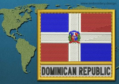 This Flag of Dominican Republic Text with a Gold border design was digitized and embroidered by www.embroidery.design.