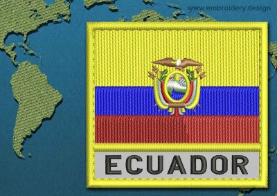 This Flag of Ecuador Text with a Colour Coded border design was digitized and embroidered by www.embroidery.design.