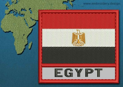 This Flag of Egypt Text with a Colour Coded border design was digitized and embroidered by www.embroidery.design.