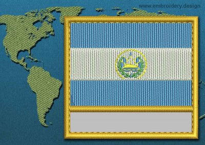 This Flag of El Salvador Customizable Text  with a Gold border design was digitized and embroidered by www.embroidery.design.