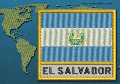 This Flag of El Salvador Text with a Gold border design was digitized and embroidered by www.embroidery.design.