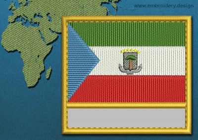 This Flag of Equatorial Guinea Customizable Text  with a Gold border design was digitized and embroidered by www.embroidery.design.