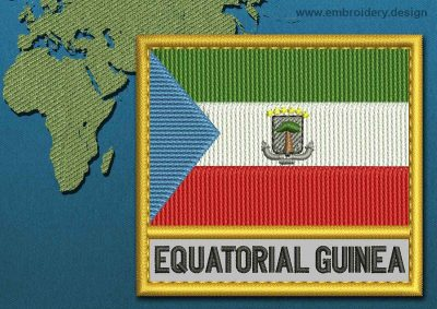 This Flag of Equatorial Guinea Text with a Gold border design was digitized and embroidered by www.embroidery.design.
