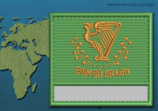 This Flag of Erin Go Bragh Customizable Text  with a Colour Coded border design was digitized and embroidered by www.embroidery.design.