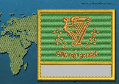 This Flag of Erin Go Bragh Customizable Text  with a Gold border design was digitized and embroidered by www.embroidery.design.