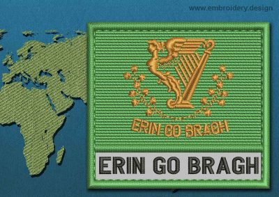 This Flag of Erin Go Bragh Text with a Colour Coded border design was digitized and embroidered by www.embroidery.design.