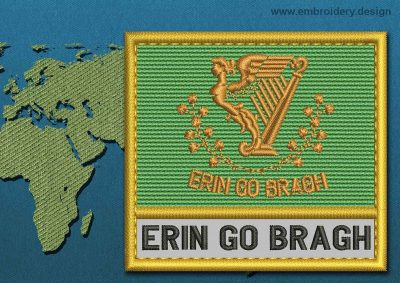 This Flag of Erin Go Bragh Text with a Gold border design was digitized and embroidered by www.embroidery.design.