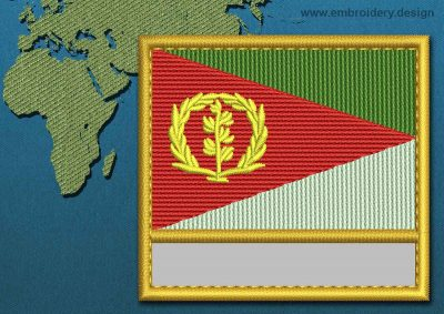 This Flag of Eritrea Customizable Text  with a Gold border design was digitized and embroidered by www.embroidery.design.
