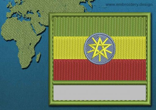 This Flag of ETHIOPIA Customizable Text  with a Colour Coded border design was digitized and embroidered by www.embroidery.design.