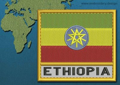 This Flag of ETHIOPIA Text with a Gold border design was digitized and embroidered by www.embroidery.design.
