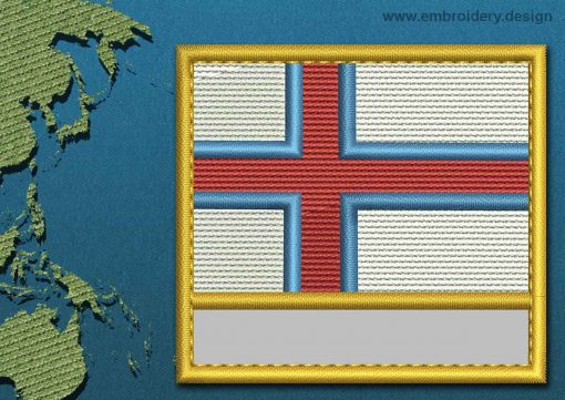 This Flag of Faroe Islands Customizable Text  with a Gold border design was digitized and embroidered by www.embroidery.design.