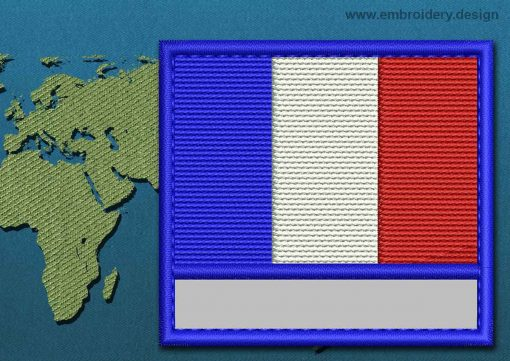 This Flag of France Customizable Text  with a Colour Coded border design was digitized and embroidered by www.embroidery.design.