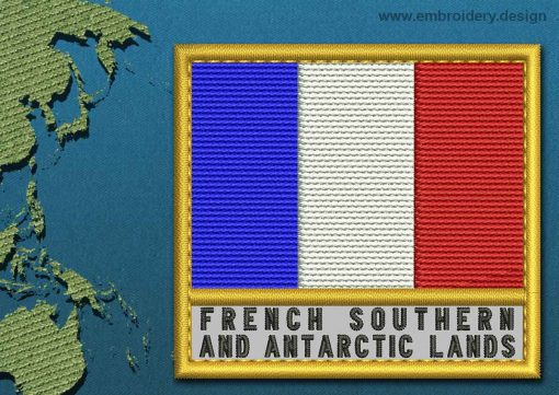 This Flag of French Southern and Antarctic Lands Text with a Gold border design was digitized and embroidered by www.embroidery.design.
