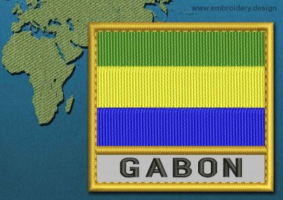This Flag of Gabon Text with a Gold border design was digitized and embroidered by www.embroidery.design.