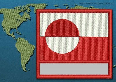 This Flag of Greenland Customizable Text  with a Colour Coded border design was digitized and embroidered by www.embroidery.design.