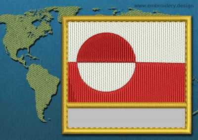 This Flag of Greenland Customizable Text  with a Gold border design was digitized and embroidered by www.embroidery.design.