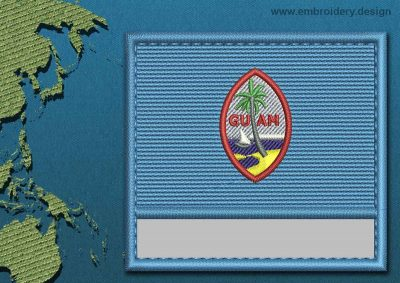 This Flag of Guam Customizable Text  with a Colour Coded border design was digitized and embroidered by www.embroidery.design.