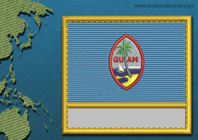This Flag of Guam Customizable Text  with a Gold border design was digitized and embroidered by www.embroidery.design.