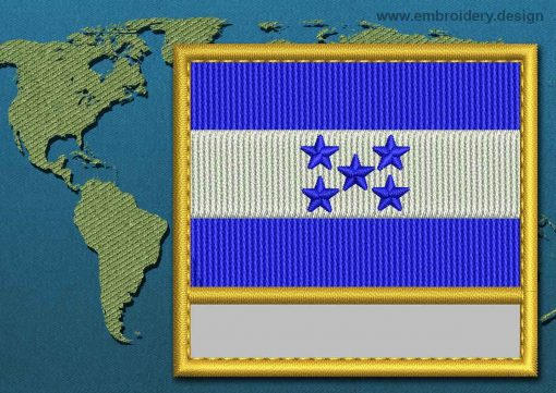 This Flag of Honduras Customizable Text  with a Gold border design was digitized and embroidered by www.embroidery.design.