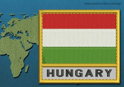 This Flag of Hungary Text with a Gold border design was digitized and embroidered by www.embroidery.design.