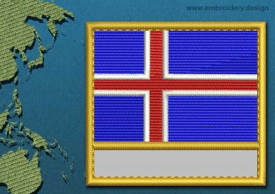 This Flag of Iceland Customizable Text  with a Gold border design was digitized and embroidered by www.embroidery.design.