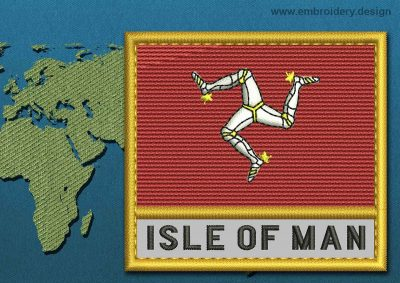 This Flag of Isle of Man Text with a Gold border design was digitized and embroidered by www.embroidery.design.