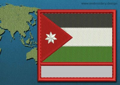 This Flag of Jordan Customizable Text  with a Colour Coded border design was digitized and embroidered by www.embroidery.design.