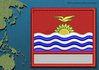 This Flag of Kiribati Customizable Text  with a Colour Coded border design was digitized and embroidered by www.embroidery.design.