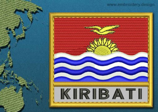 This Flag of Kiribati Text with a Gold border design was digitized and embroidered by www.embroidery.design.