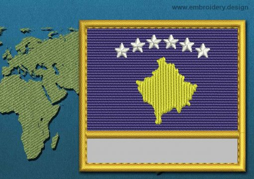 This Flag of Kosovo Customizable Text  with a Gold border design was digitized and embroidered by www.embroidery.design.