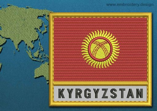 This Flag of Kyrgyzstan Text with a Gold border design was digitized and embroidered by www.embroidery.design.