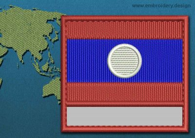 This Flag of Laos Customizable Text  with a Colour Coded border design was digitized and embroidered by www.embroidery.design.