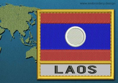 This Flag of Laos Text with a Gold border design was digitized and embroidered by www.embroidery.design.