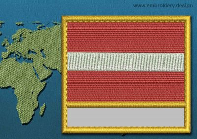 This Flag of Latvia Customizable Text  with a Gold border design was digitized and embroidered by www.embroidery.design.