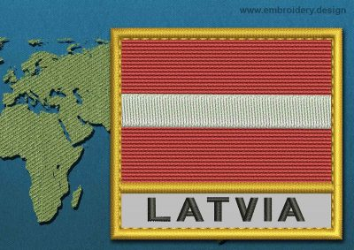 This Flag of Latvia Text with a Gold border design was digitized and embroidered by www.embroidery.design.