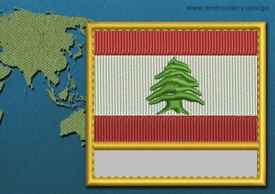 This Flag of Lebanon Customizable Text  with a Gold border design was digitized and embroidered by www.embroidery.design.
