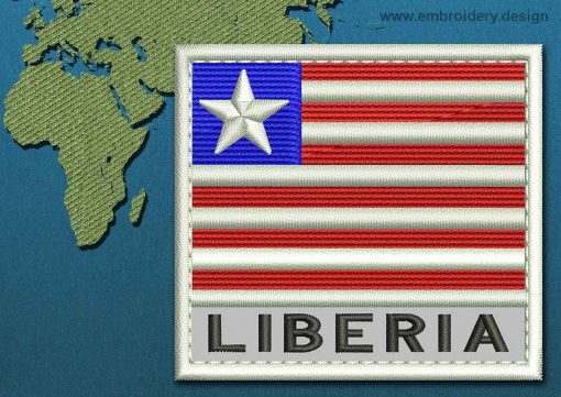 This Flag of Liberia Text with a Colour Coded border design was digitized and embroidered by www.embroidery.design.