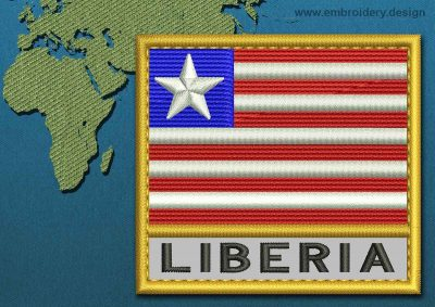 This Flag of Liberia Text with a Gold border design was digitized and embroidered by www.embroidery.design.