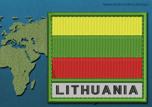 This Flag of Lithuania  Text with a Colour Coded border design was digitized and embroidered by www.embroidery.design.