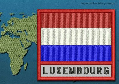 This Flag of Luxembourg Text with a Colour Coded border design was digitized and embroidered by www.embroidery.design.