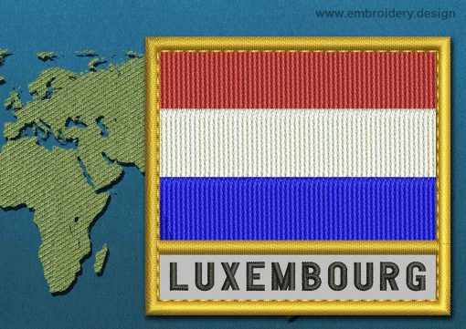 This Flag of Luxembourg Text with a Gold border design was digitized and embroidered by www.embroidery.design.