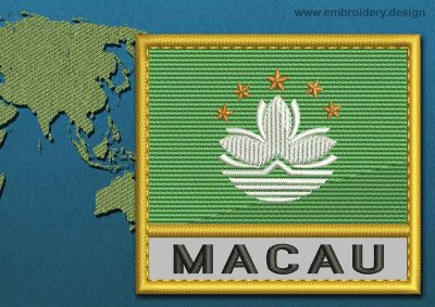 This Flag of Macau Text with a Gold border design was digitized and embroidered by www.embroidery.design.