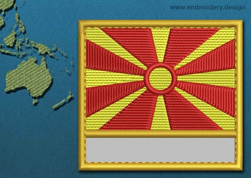 This Flag of Macedonia Customizable Text  with a Gold border design was digitized and embroidered by www.embroidery.design.