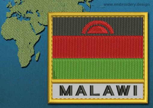This Flag of Malawi Text with a Gold border design was digitized and embroidered by www.embroidery.design.
