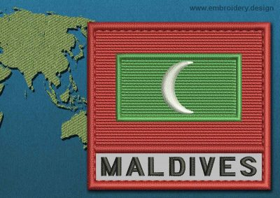 This Flag of Maldives Text with a Colour Coded border design was digitized and embroidered by www.embroidery.design.