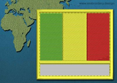 This Flag of Mali Customizable Text  with a Colour Coded border design was digitized and embroidered by www.embroidery.design.