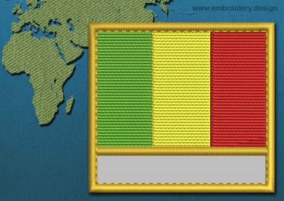 This Flag of Mali Customizable Text  with a Gold border design was digitized and embroidered by www.embroidery.design.