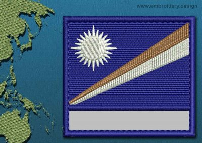 This Flag of Marshall Islands Customizable Text  with a Colour Coded border design was digitized and embroidered by www.embroidery.design.